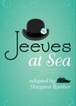 Jeeves at Sea adapted by Margaret Raether