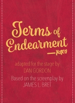"""Terms of Endearment"" adapted for the stage by Dan Gordon"