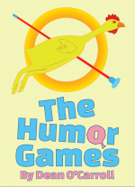 The Humor Games by Dean O&#39Carroll