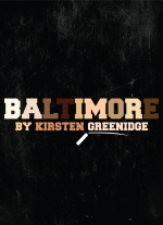 """Baltimore"" by Kirsten Greenidge"