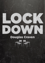 Lockdown by Douglas Craven