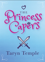 """The Princess Capers"" by Taryn Temple"