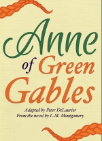 Anne of Green Gables adapted by Peter DeLaurier