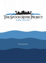 The Spoon River Project by Tom Andolora