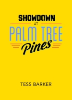 Showdown at Palm Tree Pines by Tess Barker