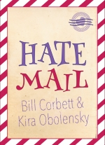 Hate Mail by Kira Obolensky and Bill Corbett