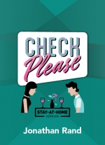 Check Please: Stay-At-Home Edition by Jonathan Rand