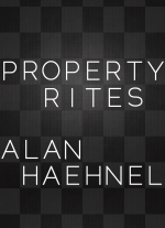 Property Rites by Alan Haehnel