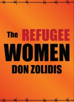 """The Refugee Women"" by Don Zolidis"