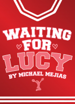 Waiting for Lucy by Michael Mejias