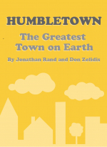 Humbletown: The Greatest Town on Earth by Jonathan Rand and Don Zolidis