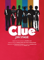 Clue: On Stage adapted for the stage by Jonathan Lynn, Hunter Foster, Eric Price, Sandy Rustin