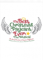 """The Best Christmas Pageant Ever: The Musical"" by Jahnna Beecham & Malcom Hillgartner"