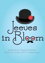 """Jeeves in Bloom"" adapted by Margaret Raether"