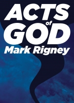 """Acts of God"" by Mark Rigney"