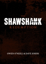 """The Shawshank Redemption"" by Owen O'Neill and Dave Johns"