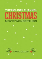 The Holiday Channel Christmas Movie Wonderthon: Stay-At-Home-Edition
