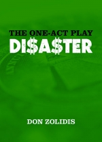 """The One-Act Play Disaster"" by Don Zolidis"