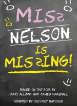 """Miss Nelson is Missing"" adapted by Jeffrey Hatcher"