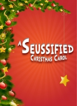 A Seussified Christmas Carol (full-length) by Peter Bloedel