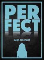 """Perfect"" by Alan Haehnel"