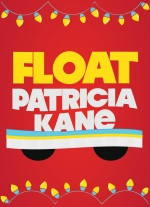 Float by Patricia Kane