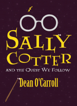 Sally Cotter and the Quest We Follow by Dean O&#39Carroll