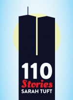 """110 Stories"" by Sarah Tuft"