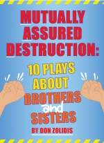 Mutually Assured Destruction: 5 Short Plays About Brothers and Sisters