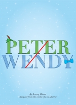 Peter/Wendy by Jeremy Bloom, adapted from the works of J. M. Barrie