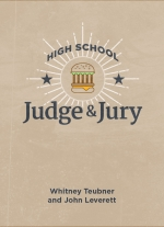 """High School Judge and Jury"" by Whitney Teubner and John Leverett"