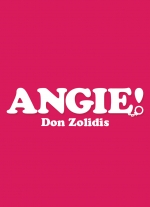 """Angie!"" by Don Zolidis"
