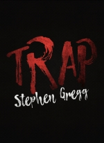 """Trap (middle school edition)"" by Stephen Gregg"