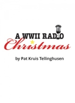 World War II Radio Christmas by Pat Kruis Tellinghusen