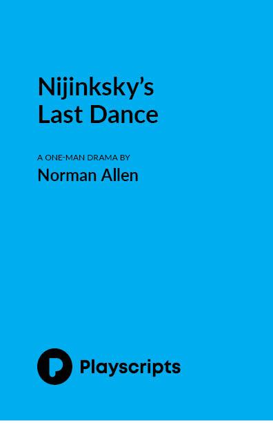 Nijinsky's Last Dance