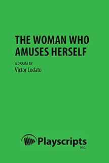 The Woman Who Amuses Herself